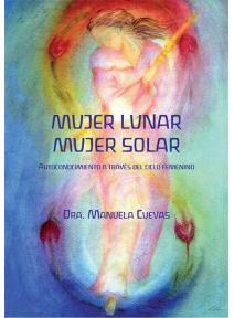 Mujer Lunar, Mujer Solar Ciclo Femenino
