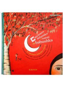 Canciones infantiles y nanas de babushka
