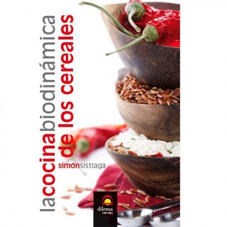 La cocina biodinamica de los cereales