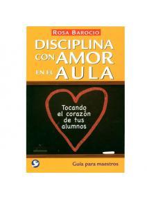 Disciplina con amor en el aula