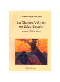 La Dicción Artística en Edad Escolar.