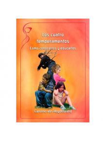 Los cuatro temperamentos, como conocerlos y educarlos