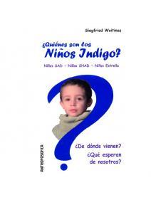 ¿Quienes son los niños Indigo?