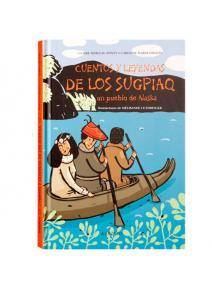Cuentos y leyendas de los Sugpiaq Un pueblo de Alaska