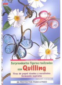Quilling - sorprendentes figuras realizads con tiras de papel