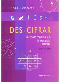 DES-CIFRAR Tomo II. La matemática en la escuela Waldorf