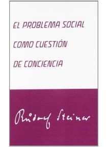 El problema social como cuestión de conciencia