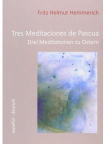 Tres Meditaciones de Pascua