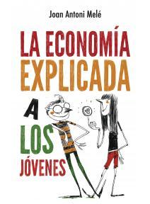 La economia explicada a los jovenes