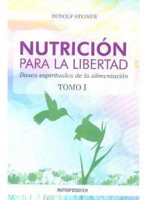Nutrición para la Libertad Tomo I