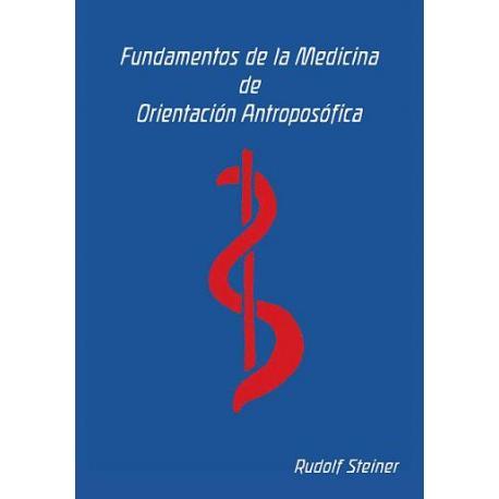 Fundamentos de la Medicina de Orientación Antroposófica.