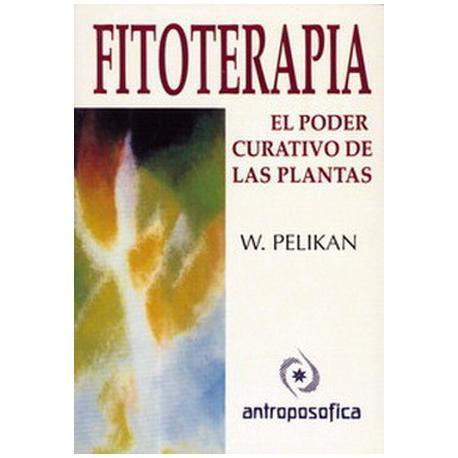 Fitoterapia. El poder curativo de las plantas.
