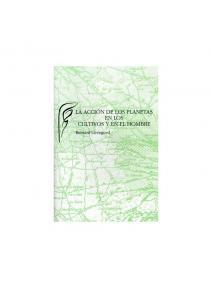 Acción de los planetas en los cultivos y en el hombre.