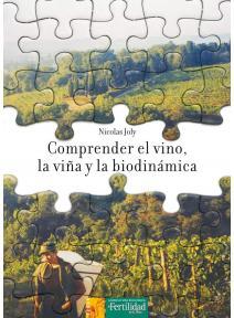 Compreder el vino, la viña y la biodinámica
