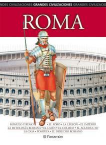 Grandes civilizaciones - Roma