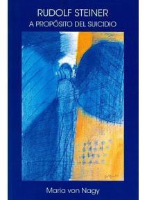 Rudolf Steiner A Propósito del Suicidio