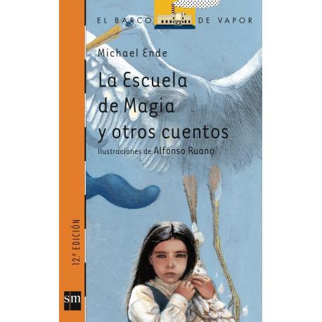 La escuela de la magia y otros cuentos