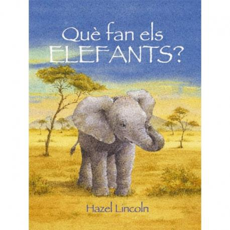 Què Fan Els Elefants?