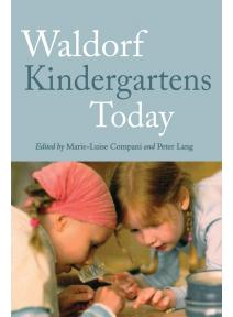 Waldorf Kindergartens Today