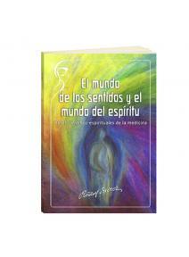 El mundo de los sentidos y el mundo del espiritu