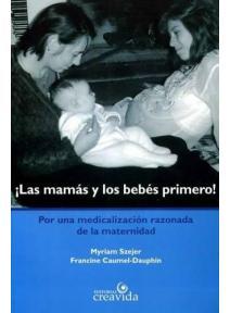 Las mamás y los bebés primero