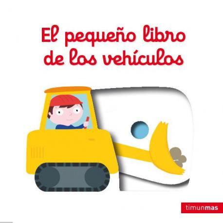 El pequeño libro de los vehiculos
