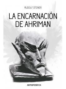La encarnación de Ahriman