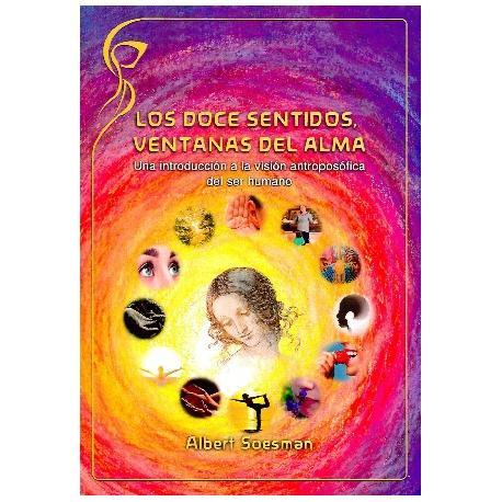 Los doce sentidos, ventanas del alma