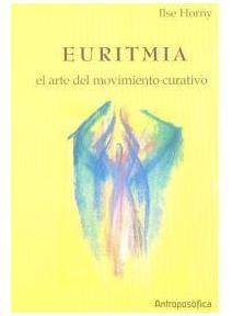 Euritmia: El arte del movimiento curativo