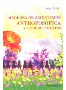 Medicina de orientación antroposófica y sus medicamentos