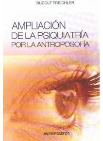 Ampliación de la psiquiatría por la antroposofía
