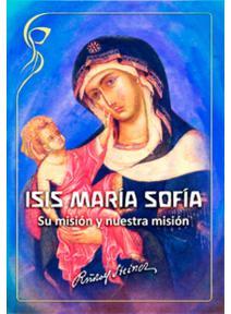 Isis, Maria, Sofia
