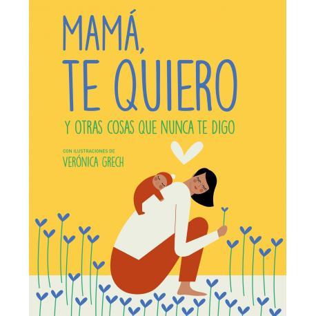 Mama, te quiero