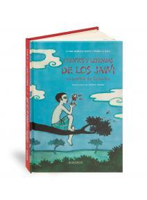 Cuentos y leyendas de los Jawi. Un pueblo de Tailandia
