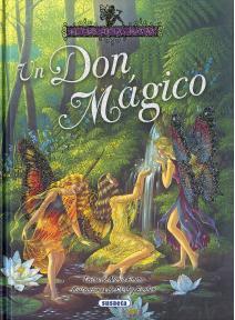 Un don mágico - el pais de las hadas