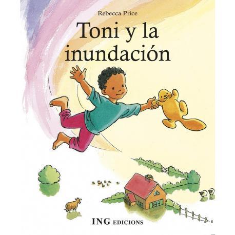 Toni y la inundación