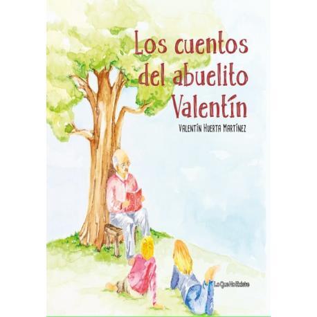 Los cuentos de abuelito Valentín