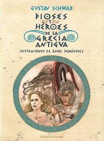 Dioses y héroes de la Grecia antigua Tomo I