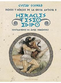 Dioses y héroes de la Grecia antigua Tomo II
