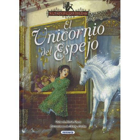 EL PAIS DE LAS HADAS - El unicornio en el espejo