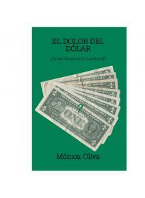 El dolor del dolar