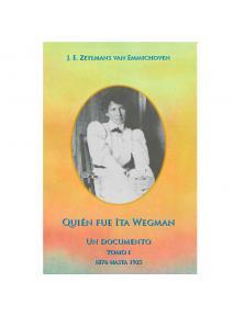 Quién fue Ita Wegman (Tomo I)