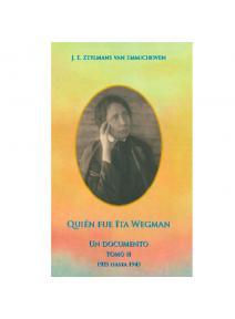 Quién fue Ita Wegman (Tomo II)