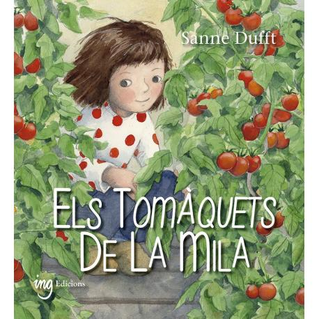 Els tomaquets de la Milas