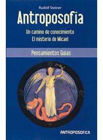 Antroposofía: Un camino de conocimiento, El Misterio de Micael