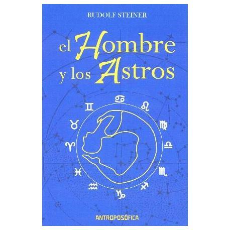 Astrosofía. El Hombre Ente El Cielo Y La Tierra