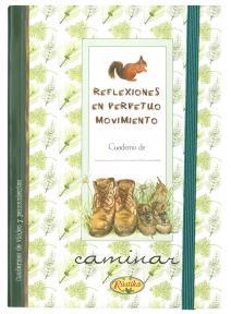 Cuaderno Caminar, reflexiones en perpetuo movimiento