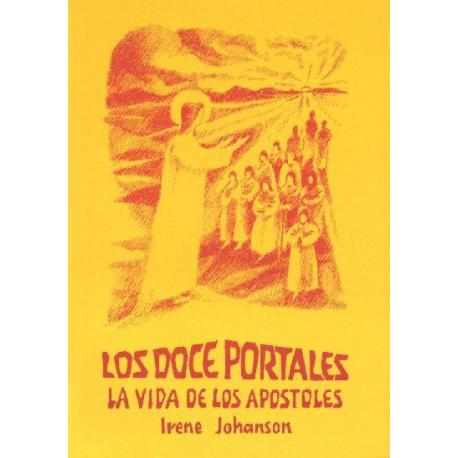 Los doce portales: La vida de los apóstoles