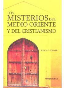 Los misterios del Medio Oriente y del Cristianismo