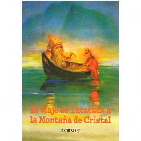 El viaje de Tatatuck a la Montaña de Cristal